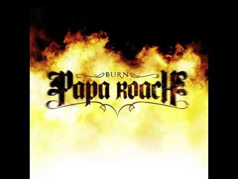 Papa Roach  Burn HQ