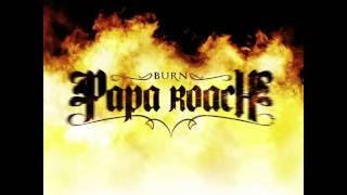 Papa Roach - Burn HQ