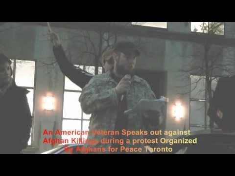 [Toronto] An American Veteran Speaks Out Against Afghan Massacre in Panjwai - 12Mar2012
