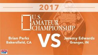 FINALS - 2017 US Amateur Championship - Brian Parks VS Jeremy Edwards