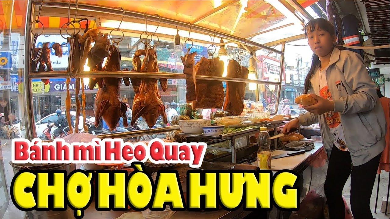 Sài Gòn chủ nhật đến chợ Hòa Hưng Q10 mua bánh mì Heo Quay 17K