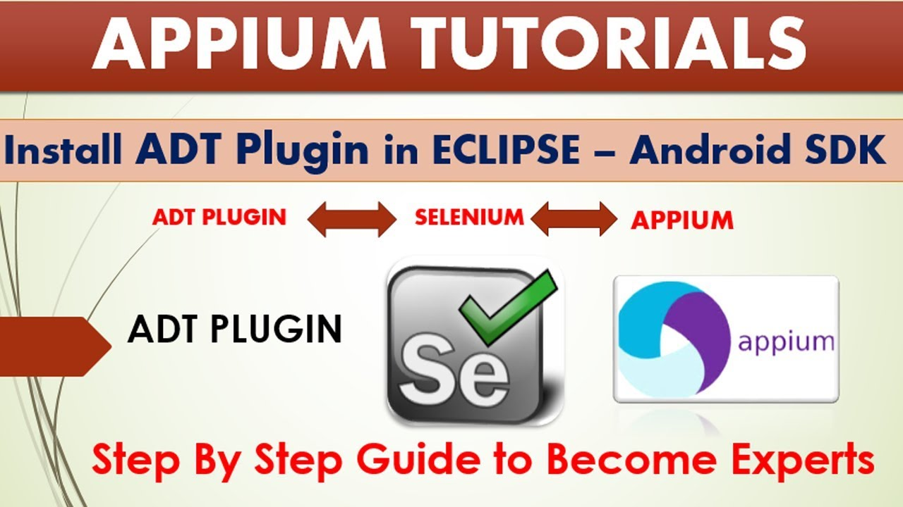 Complete appium tutorials | install adt plugin in eclipse |android.