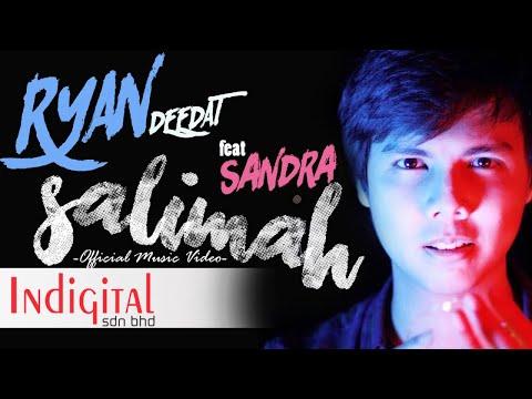 Ryan Deedat Feat. SANDRA - SALIMAH (Official Music Video)