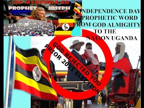 GOD REJECTED PRESIDENT MUSEVENI PRIOR TO 2011 ELECTIONS
