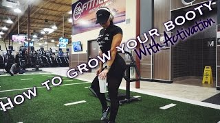 How To Grow Your Glutes With Activation