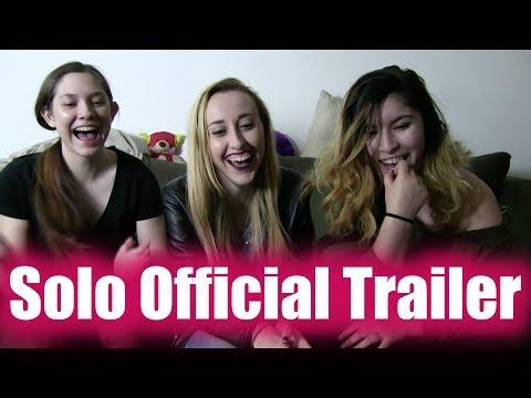 Solo Official Trailer