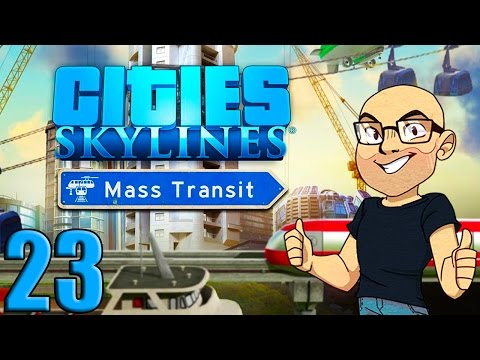 NEW DLC - MASS TRANSIT!! NEW HARBOR!! NEW NEW NEW!! Cities: Skylines Mass Transit Gameplay S2E23