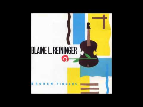 Blaine L. Reininger - Right Mind