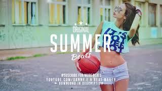 Summer    Dance Pop X Party Beat Instrumental Prod Danny E B