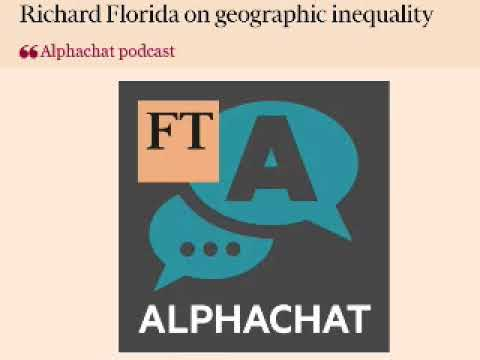 Financial Times: Richard Florida on geographic inequality