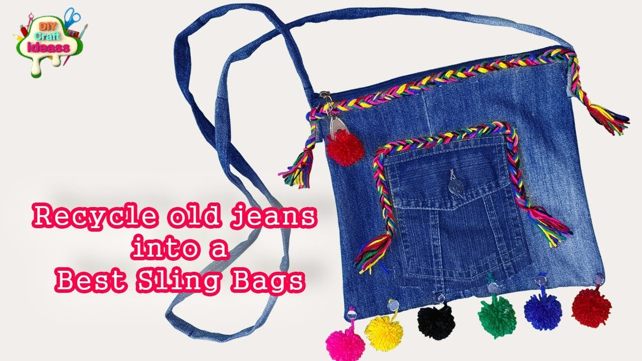 Recycle old jeans into a Best Sling Bags