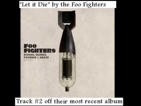 Foo Fighters  Let It Die