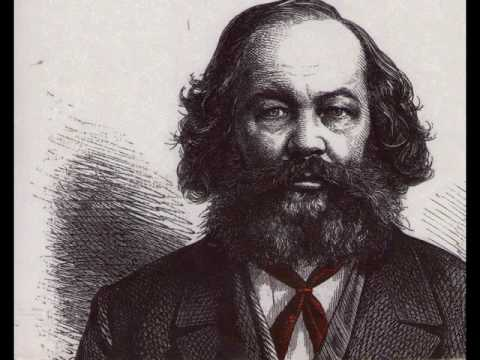 Bakunin and The Creative Passion to Destroy
