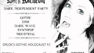 ORLOK'S GOTHIC HOLOCAUST #2 full mix Combichrist Projekt Pitchfork...