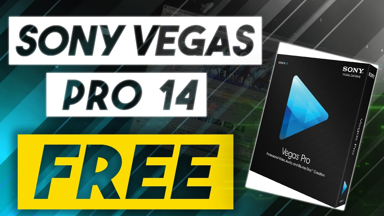 how to get sony vegas pro 15 for free
