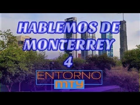 Hablemos De Monterrey 4