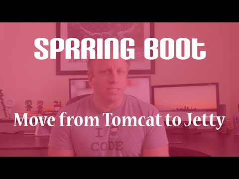 Spring Boot - Moving From Tomcat to Jetty - YouTube