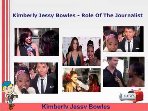 Kimberly Jessy Bowles - Role Of The Journalist