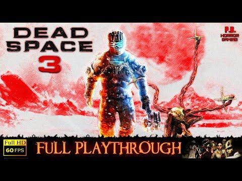 Dead Space 3   Full Game Longplay Walkthrough No Commentary【PC►Visually Enhanced】