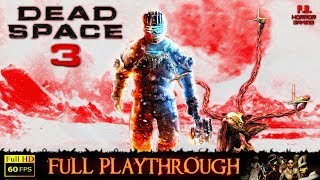 Dead Space 3 | Full Longplay Walkthrough Gameplay |PC►Visually Enhanced| No Commentary 1080P/60FPS