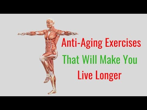 7 Easy Anti-Aging Exercises That Will Make You Live Longer