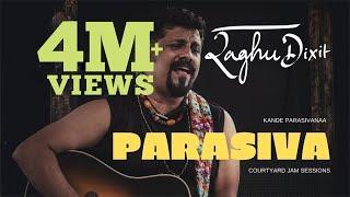 Parasiva (Kande Parasivana)   Raghu Dixit   Courtyard Jam Sessions   2019