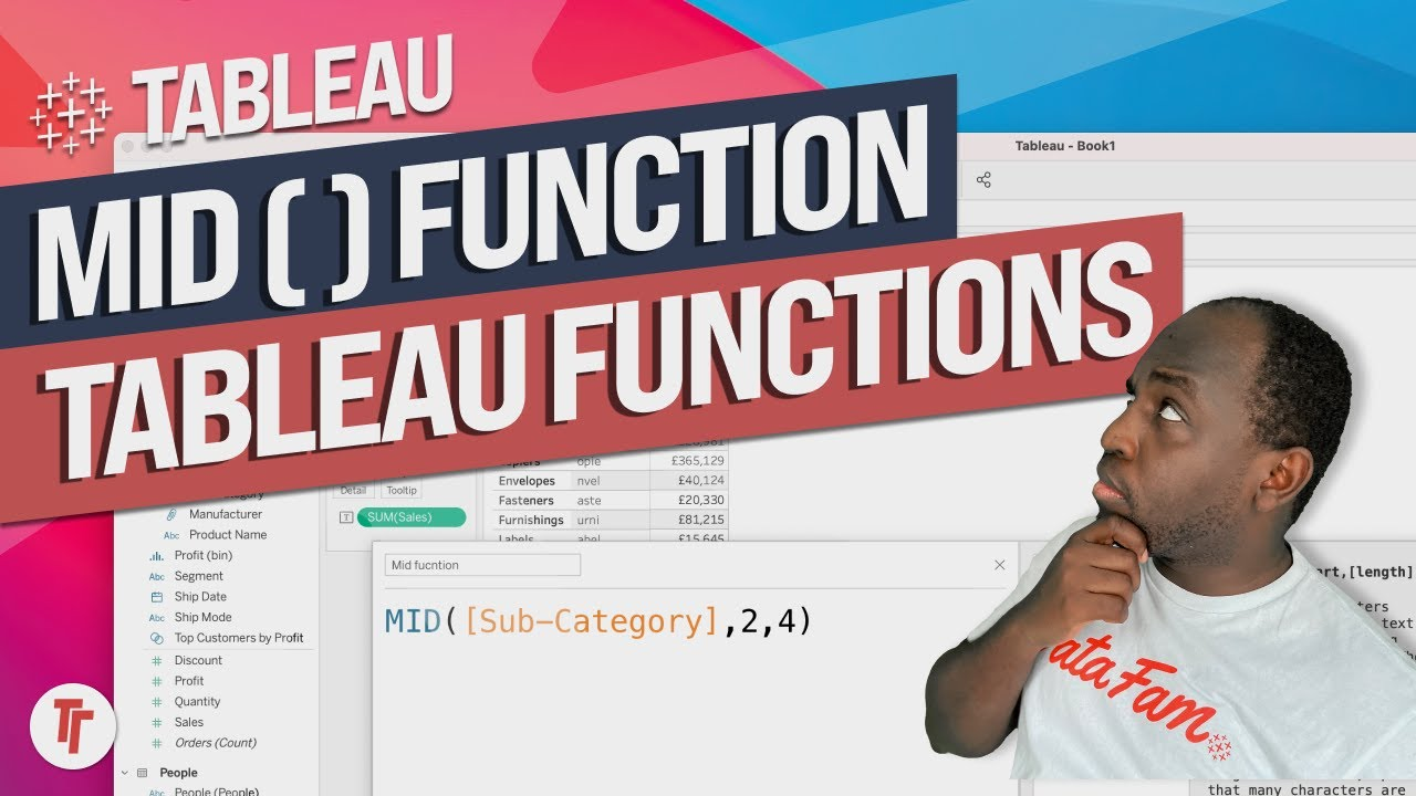The MID Function in Tableau.