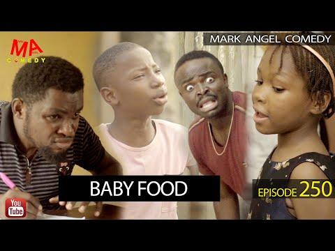 BABY FOOD (Mark Angel Comedy) (Episode 250)