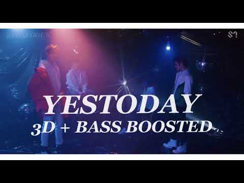 [ 3D + BASS BOOSTED ] NCT U [ 엔시티 유 ] - YESTODAY
