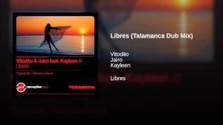 Libres (Talamanca Dub Mix)