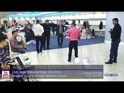 Formatia Racaneii si Adi Chirculescu Colaj SARBA LIVE part.1 Botez Roberta Maria 3-01-2016