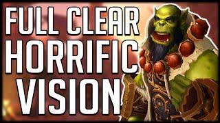 FULL CLEAR GUIDE - Orgrimmar Horrific Vision 5 Chests   WoW BfA