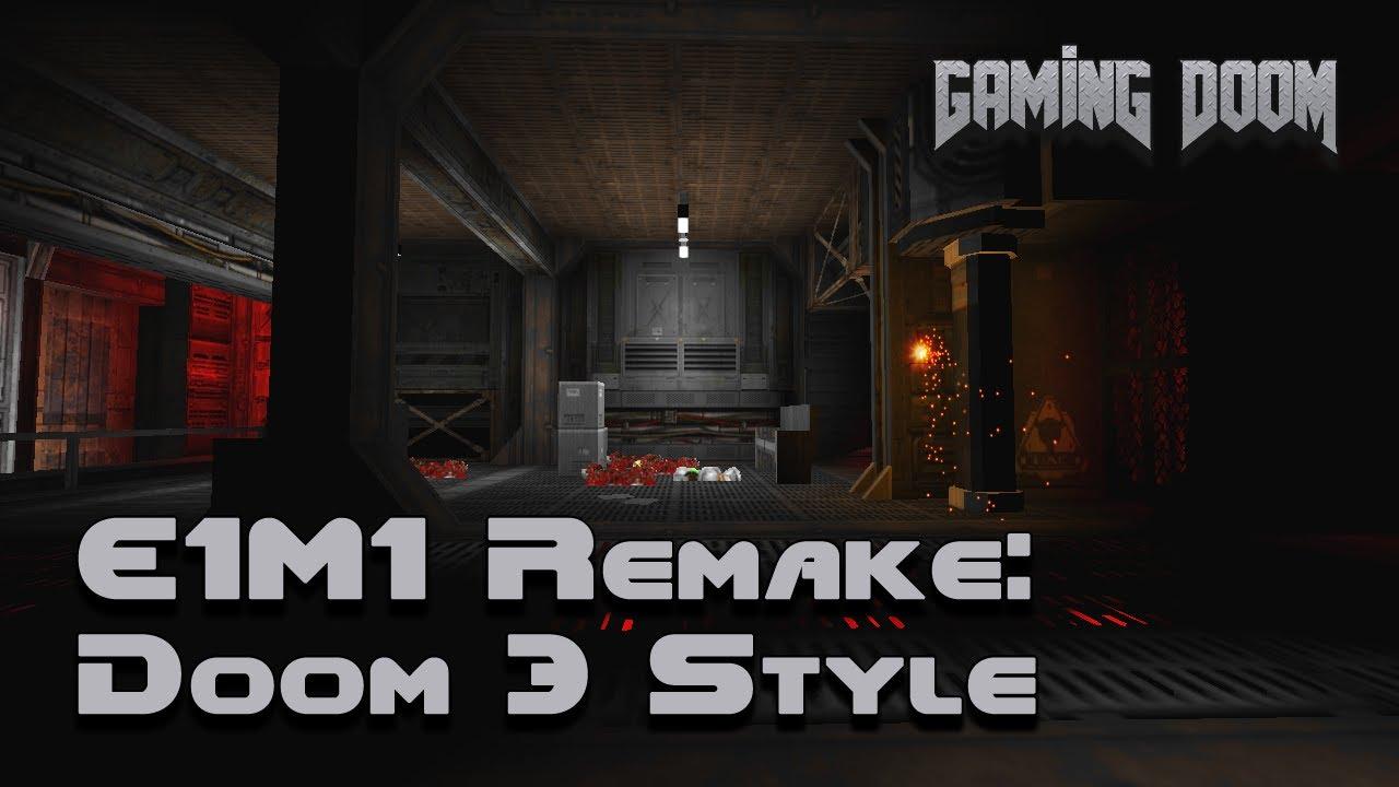 E1M1 Remake: Doom 3 Style [Doom II map] - Gaming DooM #10