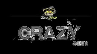 4MINUTE - 미쳐(Crazy) [Effect Music] Dance cover by D BLACK Hue 0359.049927