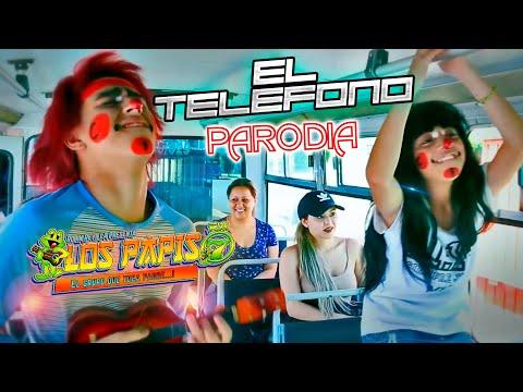 El Teléfono Los Papis Video Oficial PARODIA