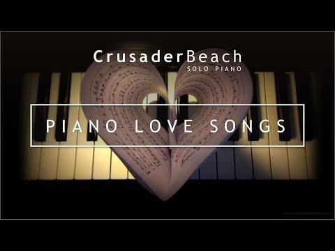 Piano Love Songs   Piano Instrumental Love Songs   Wedding Songs