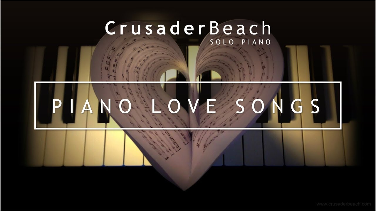 Piano Love Songs Instrumental Wedding