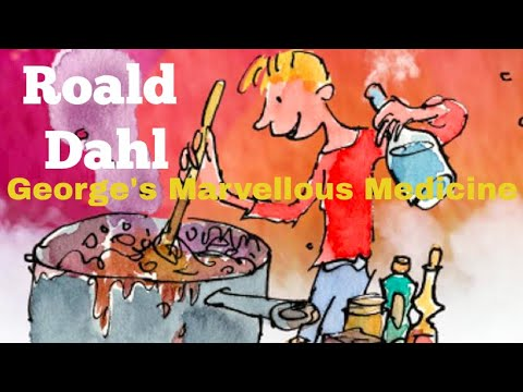 Roald Dahl | George's Marvellous Medicine - Full Audiobook With Text (AudioEbook)