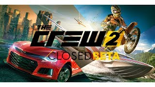 The Crew 2 - Beta Gameplay (Car, Plane, Offroad, Boat)