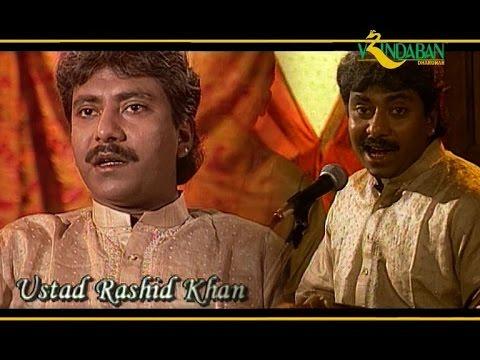 Ustad Rashid Khan - Miyan Ki Malhar