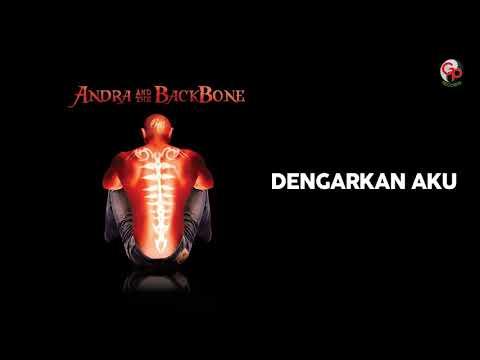 Andra And The Backbone - Dengarkan Aku