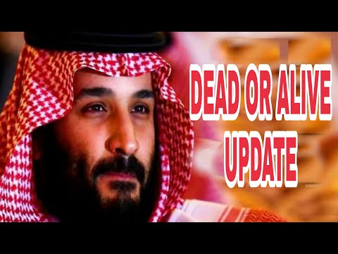 Mohammed Bin Salman Dead|OR|Alive|Saudi Crown Prince|MBS| Update
