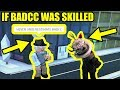 if BADCC was SKILLED AT JAILBREAK... | Roblox Jailbreak Winter Update