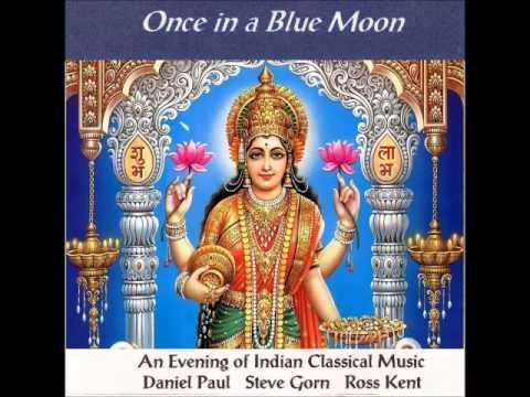 Daniel Paul, Ross Kent, Steve Gorn - Once in a Blue Moon