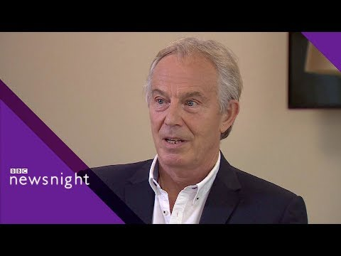 Tony Blair on Brexit, Labour, and populism - BBC Newsnight