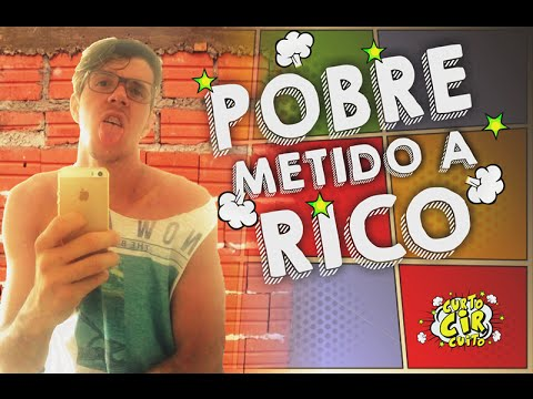 Pobre Metido A Rico Youtube