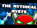 (60hz) Geometry Dash Very Hard Demon - The Mythical Mysts (by me and more!)