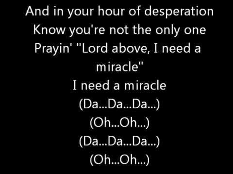 I Need A Miracle - Third Day