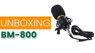 Unboxing și test microfon studio BM-800