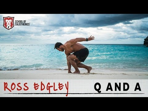 ROSS EDGLEY | World's Fittest Book | Q and A | School of Calisthenics